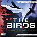 The Birds: Retro Audio Radio/TV Program by Daphne Du Maurier Narrated by Herbert Marshall