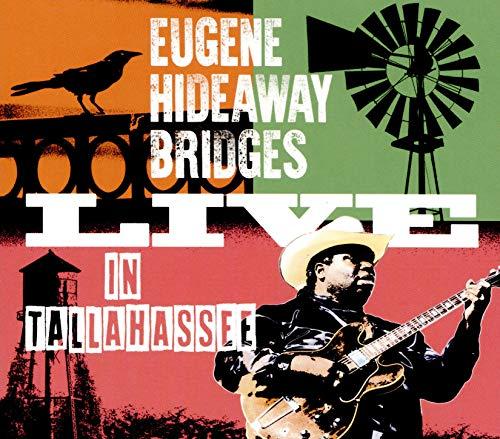 Eugene Hideaway Bridges - Live In Tallahassee