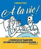L'homme 茅toil茅 - 脌 la vie ! (Calmann-L茅vy Graphic) (French Edition)