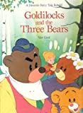 Goldilocks and the Three Bears, Van Gooc and Random House Value Publishing Staff, 0517693186