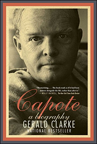 Capote by Gerald Clarke