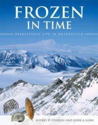 Download Frozen in Time: Prehistoric Life in Antarctica Pdf