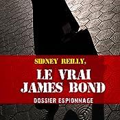 Le vrai James Bond (Dossier espionnage) | Frédéric Garnier