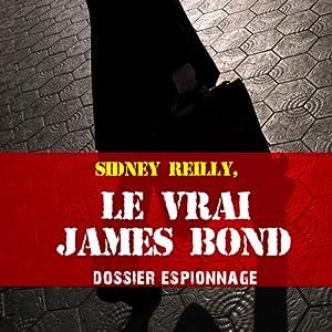 Le vrai James Bond (Dossier espionnage) | Livre audio