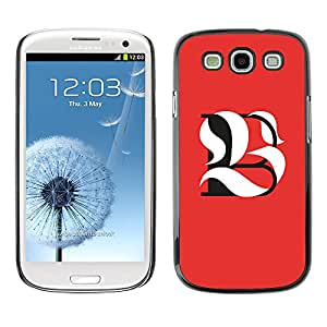Shell-Star Arte & diseño plástico duro Fundas Cover Cubre Hard Case Cover para SAMSUNG Galaxy S3 III / i9300 / i747 ( B L Be Meaning Calligraphy Initial )