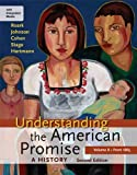 Understanding the American Promise - A History from 1865 : A Brief History of the United States, Roark, James L. and Johnson, Michael P., 1457639823