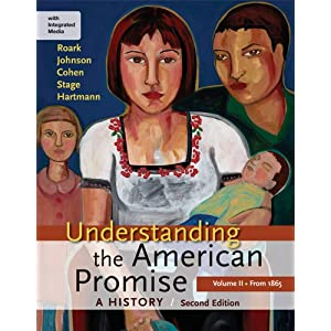 Understanding the American Promise: A History, Volume II: From 1865: A History of the United States (Paperback)