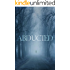 The Abducted: Odessa - A Small Town Abduction - Book Two