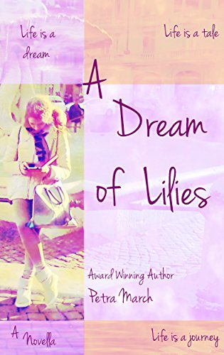 A Dream of Lilies: A Novella (A Touch of Cinnamon Book 3)