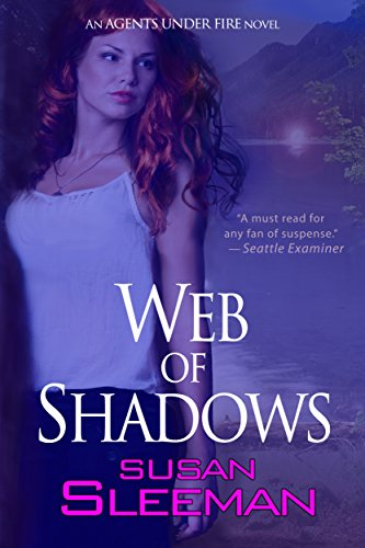 Web of Shadows (Agents Under Fire Book 2)