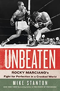 Book Cover: Unbeaten: Rocky Marciano's Fight for Perfection in a Crooked World