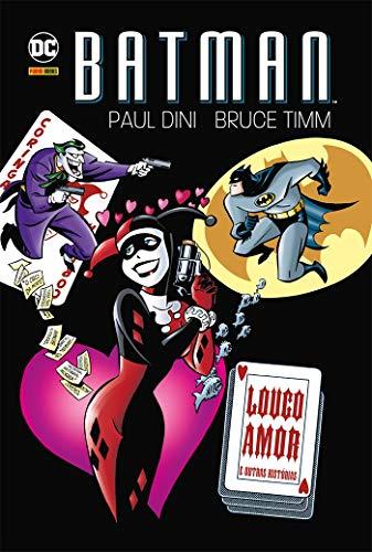 Batman. Louco Amor e Outras Histórias