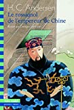 Le Rossignol de l'empereur de Chine (French Edition)