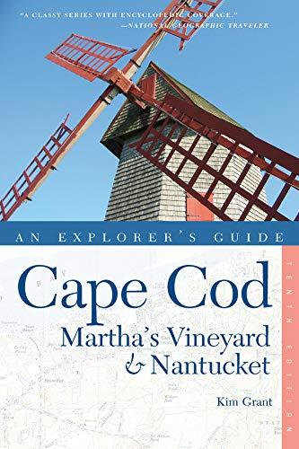 (Explorer's Guide Cape Cod, Martha's Vineyard & Nantucket (Tenth))