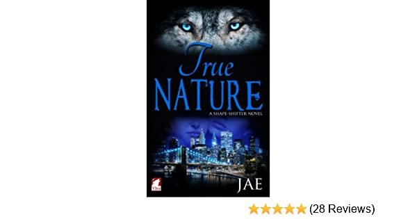 True nature kindle edition by jae literature fiction kindle true nature kindle edition by jae literature fiction kindle ebooks amazon fandeluxe Image collections
