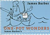 One-Pot Wonders, James Barber, 1550173782