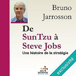 De Sun Tzu à Steve Jobs : une histoire de la stratégie