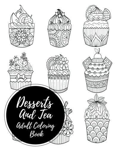 Desserts & Tea Adult Coloring Book