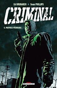 Criminal, Tome 5 : Pauvres pêcheurs par Ed Brubaker