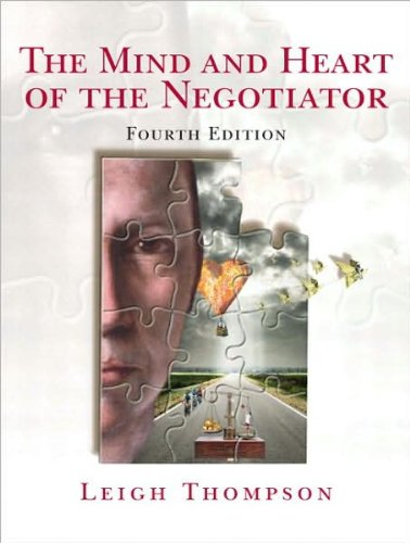by Leigh L. Thompson Mind and Heart of the Negotiator, The (4th Edition) (text only)4th (Fourth) edition[Paperback]2008