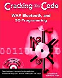 WAP, Bluetooth, and 3G Programming, Dreamtech Software Team, 0764549057