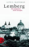 img - for Lemberg: Die vergessene Mitte Europas book / textbook / text book