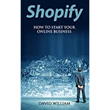 Shopify: How to Start Your Online Business