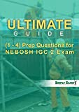 Product review for Ultimate Guides (1 -4)  Prep Questions for NEBOSH GC 2 Exam