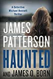 Best James Patterson Books Series - Haunted (Michael Bennett) Review