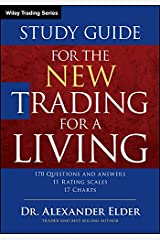 Study Guide for The New Trading for a Living (Wiley Trading)