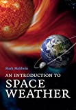 An Introduction to Space Weather