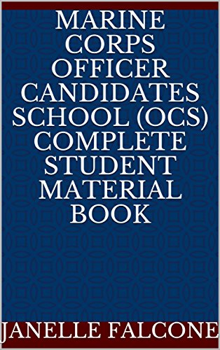 Marine Corps Officer Candidates School (OCS) Complete Student Material Book