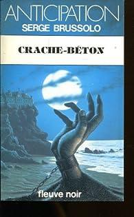 Crache Béton par Serge Brussolo