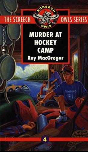 Murder at Hockey Camp (Screech Owls Series #4) (Basketball Owls)