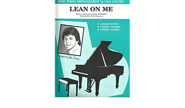 Lean On Me Bill Withers Very Easy Piano Sheet Music With Words