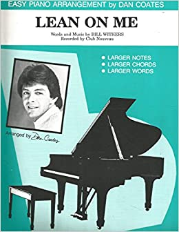 Lean On Me (Bill Withers) - Very Easy Piano Sheet Music