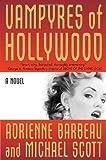 Vampyres of Hollywood (Vampyres of Hollywood, Book 1)