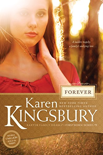 Forever (Firstborn Series-Baxter 2, Book 5): Firstborn Series, Book 5