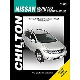 chilton nissan murano 2003 2010 repair manual 52475 tim imhoff rh amazon com nissan murano service manual 2006 nissan murano workshop manual