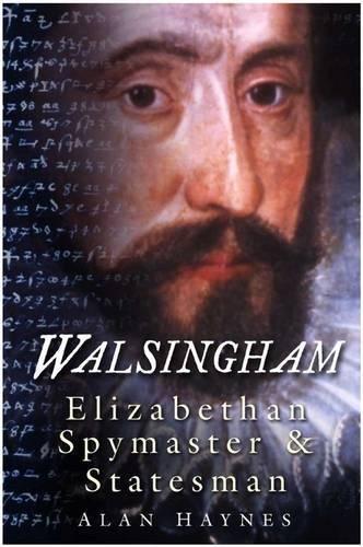Read Online Walsingham: Elizabethan Spymaster & Statesman pdf