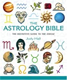 The Astrology Bible, Judy Hall, 1841812455