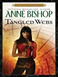 Tangled Webs (Black Jewels Book 6)