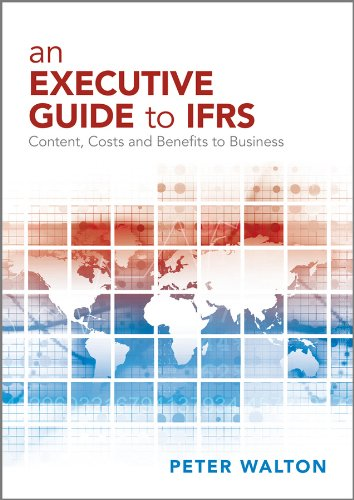 Download An Executive Guide to IFRS: Content, Costs and Benefits to Business Pdf