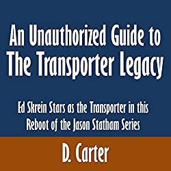 An Unauthorized Guide to The Transporter Legacy
