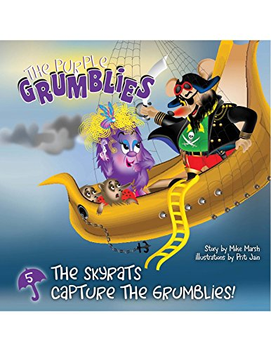 The Skyrats Capture the Grumblies: The Purple Grumblies by [Marsh , Mike]