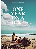 One Year on a Bike: From Amsterdam to Singapore