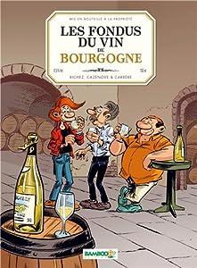 """Afficher """"Les fondus du vin de Bourgogne"""""""