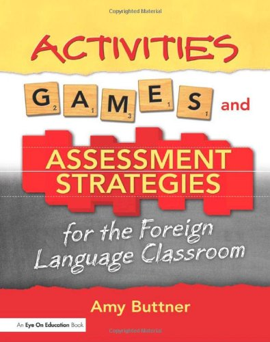 Activities, Games, and Assessment Strategies for the...