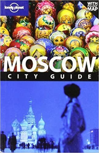 Book Moscow: City Guide (Lonely Planet City Guides) of Vorhees, Mara 4th (fourth) Revised Edition on 01 March 2009