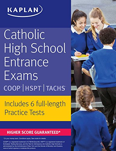 Catholic High School Entrance Exams: COOP * HSPT * TACHS (Kaplan Test Prep) cover